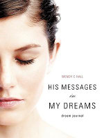 His Messages in My Dreams : An Engineering Approach - Wendy C Hall