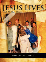 Jesus Lives - Shirley Mitchell