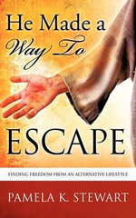 He Made a Way to Escape - Pamela K Stewart