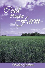 Cold Comfort Farm : Abridged - Stella Gibbons