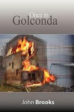 Once in Golconda : The Great Crash of 1929 and Its Aftershocks - John Brooks