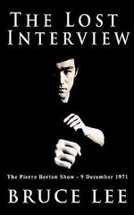 The Lost Interview - Bruce Lee