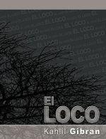 El Loco - Kahlil Gibran