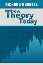 The Dow Theory Today - Richard Russell