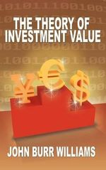The Theory of Investment Value - John Burr Williams