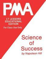 Pma : Science of Success - Napoleon Hill