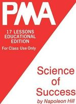 Pma : Science of Success - Napoleon Hill
