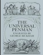 The Universal Penman - George Bickham