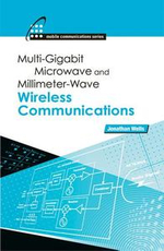 Multigigabit Microwave and Millimeter-Wave Wireless Communications - Jonathan Wells
