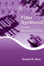 Filter Synthesis Using Genesys S/Filter - Randall W. Rhea