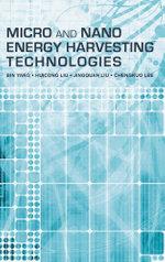 Micro and Nano Energy Harvesting Technologies - Bin Yang