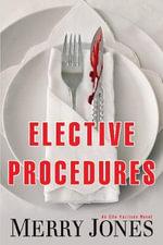 Elective Procedures : An Elle Harrison Novel - Merry Jones
