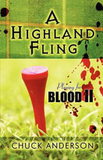 A Highland Fling : Playing for Blood II - Chuck Anderson