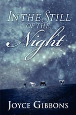 In the Still of the Night - Joyce Gibbons