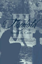 Threefold : The Power of Introverts in a World That Can't Stop... - Susan R. Cain