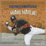 Miami Marlins - MS Sara Gilbert