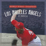Los Angeles Angels of Anaheim - MS Sara Gilbert