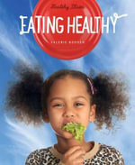 Healthy Plates : Eating Healthy - Valerie Bodden