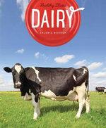 Healthy Plates : Dairy - Valerie Bodden