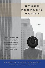 Other People's Money - Justin Cartwright