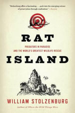 Rat Island : Predators in Paradise and the World's Greatest Wildlife Rescue - William Stolzenburg