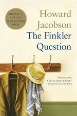 The Finkler Question : Winner of the Man Booker Prize 2010  (USA Edition) - Howard Jacobson