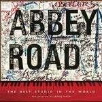 Abbey Road : The Best Studio in the World - Alistair Lawrence