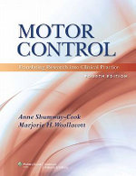 Motor Control : Translating Research into Clinical Practice - Anne Shumway-Cook
