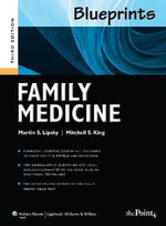 Blueprints Family Medicine : Lessons from American Corporations for Managers an... - Martin S. Lipsky