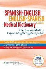 Spanish-English English-Spanish Medical Dictionary : Diccionario Medico Espanol-Ingles Ingles-Espanol - Onyria Herrera McElroy