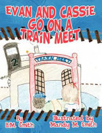 Evan and Cassie Go on a Train Meet - B M Smith