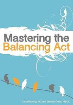 Mastering the Balancing ACT - Msoe Pamela Grant