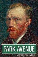 Park Avenue - Michael R Zomber