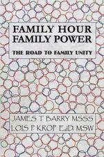 Family Hour Family Power - Msss James T Barry