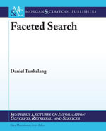 Faceted Search - Daniel Tunkelang