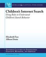 When Children Search in the Age of Google - Allison Druin