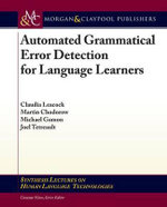 Automated Grammatical Error Detection for Language Learners : For Language Learners - Claudia Leacock