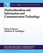 Multiculturalism and Information and Communication Technology - Pnina Fichman