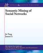 Semantic Mining of Social Networks - Jie Tang
