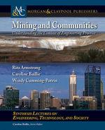 Mining and Communities : Understanding the Context of Engineering Practice - Rita Armstrong