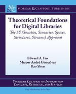 Theoretical Foundations of Digital Libraries - Edward A Fox