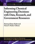Informing Chemical Engineering Decisions with Data, Research, and Government Resources : An Interactive Legislative Approach to Animal Biot... - Patricia Elaine Kirkwood