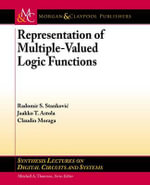 Representations of Multiple-Valued Logic Functions - Radomir S. Stankovic