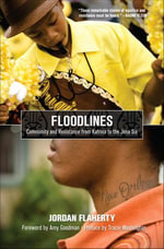 Floodlines : Community and Resistance from Katrina to the Jena Six - Jordan Flaherty