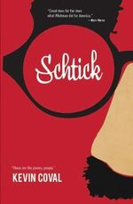 Schtick : Words of Yearning, Praise, Petition, Gratitude and... - Kevin Coval