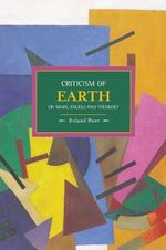 Criticism of the Earth : On Marx, Engels and Theology - Roland Boer