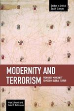 Modernity and Terrorism : from Anti-Modernity to Modern Global Terror - Milan Zafirovski