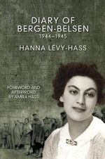 The Diary of Bergen-Belsen : 1944-1945 - Hanna Levy-Hass