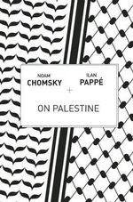 On Palestine - Institute Professor Department of Linguistics and Philosophy Noam Chomsky