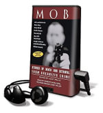 Mob : Stories of Death and Betrayal from Organized Crime